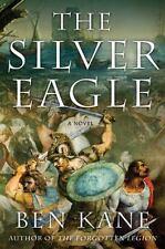 The Silver Eagle: A Novel of the Forgotten Legion