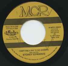 Rare Country 45 - Stoney Edwards - I Can't Find A Way To Say Goodbye - MCR - M-