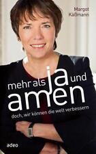 Mehr als Ja und Amen von Margot Kässmann (2013, Gebundene Ausgabe)