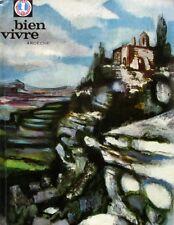 Bien Vivre n°45 - 1964  - Ardeche - Gastronomie - Tourisme - Beaux Arts