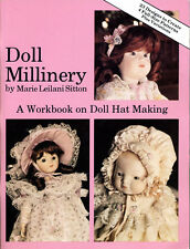 DOLL MILLINERY BY MARIE LEILANI SITTON 72 page DOLL HAT MAKING BOOK OUT OF PRINT