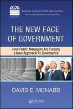 ASPA Series in Public Administration and Public Policy: The New Face of...
