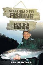 Steelhead Fly-Fishing for the Beginner (Paperback or Softback)