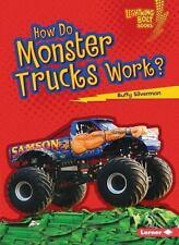 Lightning Bolt Books (tm) -- How Vehicles Work: How Do Monster Trucks Work?...
