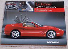 Le Ferrari Granturismo - Numero 11 - Superamerica 2005 - De Agostini