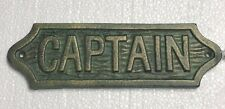 "Patina/Green ""Captain"" Cast Iron Plaque Sign 9""x3"" nautical Decor Sea Ship Boat"