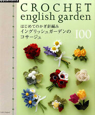 CROCHET English Garden CORSAGE 100 - Japanese Craft Book