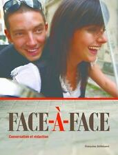 Face-A-Face Student Edition w/ Supersite Code by Ghillebaert, Francoise