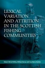 Lexical Variation and Attrition in the Scottish Fishing Communities, William Bar