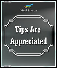 Tips Are Appreciated Decal Sign Business Vinyl Window Decal