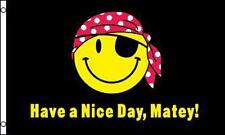 New Pirate Have A Nice Day Matey 3 X 5 Flag 3x5 decor Advertising Fl512 Sign