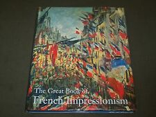 1997 THE GREAT BOOK OF FRENCH IMPRESSIONISM BY DIANE KELDER SECOND EDN - I 47