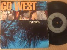 """GO WEST 7"""" - FAITHFUL / I WANT YOU BACK - CHRYSALIS GOW9"""