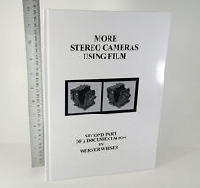 More Stereo Cameras Using Film - Book by Werner Weiser (2nd volume) 2014