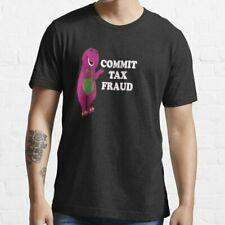 Commit Tax Fraud Essential T Shirt