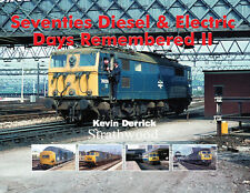 Seventies Diesel & Electric Days Remembered II NEW Strathwood Railway Book