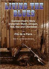 Living The Blues. Canned Heat's Story zwischen Musik, Dr... | Buch | Zustand gut