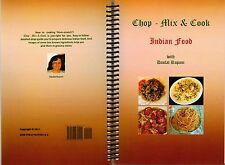Chop - Mix & Cook Indian Food with Daulat Rupani, spiral bound recipe book,
