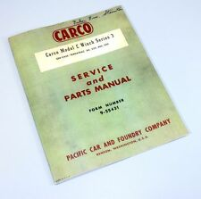 CARCO MODEL C WINCH SERIES 3 PARTS / SERVICE MANUAL CATALOG CASE 310 320 400 500