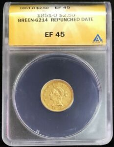 1851 O GOLD BREEN 6214 REPUNCHED DATE US $2.5 LIBERTY QUARTER EAGLE ANACS XF 45
