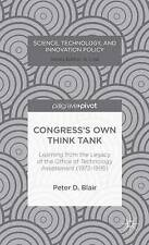 Congress's Own Think Tank: Learning from the Legacy of the Office of Technology