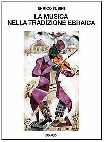 La musica nella tradizione ebraica - Enrico Fubini (G. Einaudi) [1994]