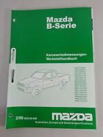 Manuel D'Atelier Mazda Série B B 2500 Carrosserie Dimensions Support 02/1999