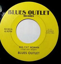 """RARE 1979 US BLUES - BLUES OUTLET - BIG FAT WOMAN/CHICKEN SHACK  7"""" - B01001"""