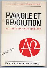 LE GUILLOU - CLEMENT - BOSC, ÉVANGILE ET RÉVOLUTION - NOTRE CRISE SPIRITUELLLE