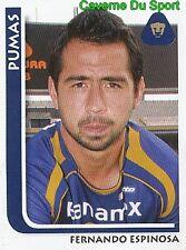 197 FERNANDO ESPINOSA PUMAS UNAM MEXICO STICKER SUPERFUTBOL 2009 PANINI