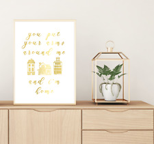 love quotes // home // gold foil // put your arms around me // house // family