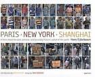 NEW Hans Eijkelboom: Paris-New York-Shanghai by Martin Parr