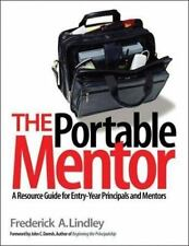 The Portable Mentor : A Resource Guide for Entry-Year Principals and M-ExLibrary