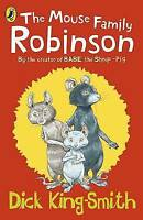 The Mouse Family Robinson by Dick King-Smith, Acceptable Used Book (Paperback) F