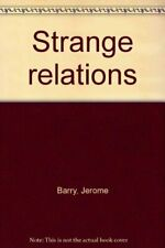Strange relations Barry, Jerome
