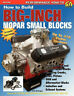BOOK HOW TO BUILD BIG-INCH MOPAR SMALL-BLOCKS LA 318/340/360 & MAGNUM # SA104P