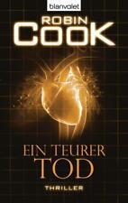 Ein teurer Tod / Jack Stapleton und Laura Montgomery Bd. 11 von Robin Cook (2014