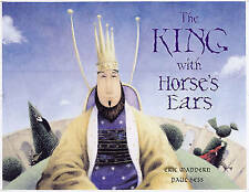 The King with Horse's Ears by Eric Maddern (Paperback, 2004)