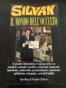 """""""IL MONDO DELL'OCCULTO"""" SILVAN, SPERLING & KUPFER"""