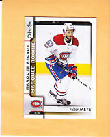 2017 18 O PEE CHEE VICTOR METE MARQUEE ROOKIE #622 MONTREAL CANADIENS RC