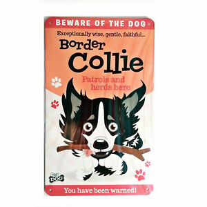 """Wags & Whiskers  Dog Sign/Plaque """"Border Collie"""" - Tin Plaque"""