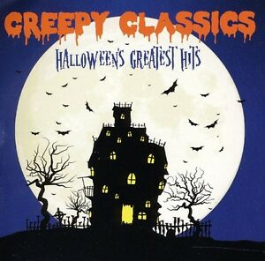Various Artists - Creepy Classics: Halloween's Greatest Hits / Various