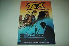 TEX REPUBBLICA N.233-COLLEZIONE STORICA A COLORI-UOMINI ED EROI-NUOVO!!