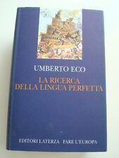 ECO-LA RICERCA DELLA LINGUA PERFETTA NELLA CULTURA EUROPEA-LATERZA 1993