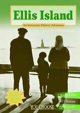 Ellis Island : An Interactive History Adventure by Michael Burgan (2013,...
