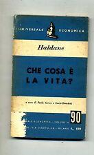 J.B.S.Haldane # CHE COSA È LA VITA? # Universale Economica 1951