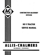 ALLIS CHALMERS HD11 HD-11 Crawler Service Shop Manual