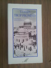 Charles ZORGBIBE  Terres trop promises - histoire du Proche Orient TBE 1991