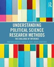 Understanding Political Science Research Methods : The Challenge of Inference...