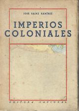 Imperios Coloniales. José Sáinz Ramírez.